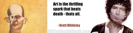 ART QUOTE BRETT WHITELEY